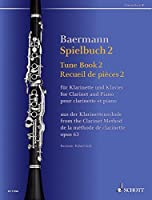 Tune Book, Op. 63: Concert Pieces from the Clarinet Method - Clarinet and Piano