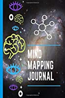 Mind Mapping Journal: Detailed Mind Map Diagram Idea Template to Visually Organize Your Thoughts Around One Concept Notebook