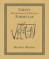 Useful Mathematical & Physical Formulae (Wooden Books)