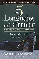 Los 5 Lenguajes Del Amor/the Five Languages of Love