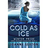 Cold As Ice: Winter Pride (Sinful Seasons Collection Book 4) (English Edition)