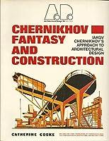Fantasy and Construction (Architectural Design Profile)
