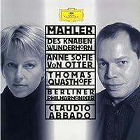 Mahler - Des Knaben Wunderhorn / von Otter, Quasthoff, Berlin Phil., Abbado by Thomas Quasthoff [Baritone], Berliner Philharmoniker [Orchestra], Claudio Abbado [Conductor] Anne Sofie von Otter [Mezzo-Soprano] (2001-12-21)