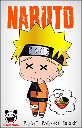 NARUTO: 100+ Funny Jokes & Memes (Naruto parody book) (English Edition)