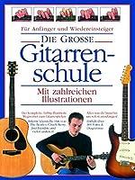 Die Grosse Gitarrenschule