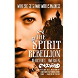 The Spirit Rebellion: 02