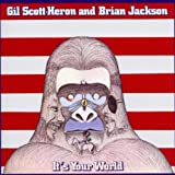 Its Your World by Gil Scott-Heron & Brian Jackson
