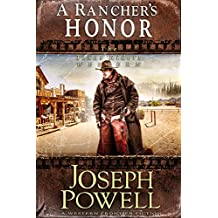 A Rancher's Honor (The Texas Riders Western) (A Western Frontier Fiction)