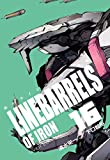 鉄のラインバレル 完全版 16(ヒーローズコミックス)