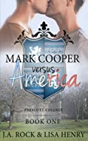 Mark Cooper versus America (Prescott College)