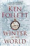 Winter of the World [ハードカバー] / Ken Follett (著); Macmillan (刊)