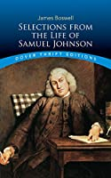 Selections from the Life of Samuel Johnson (Dover Thrift Editions)