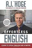 Effortless English: Learn to Speak English Like a Native