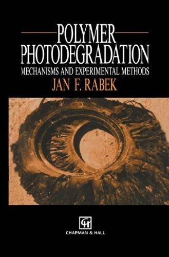 Polymer Photodegradation: Mechanisms and experimental methods