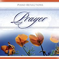Prayer: Strength for the Soul by Various