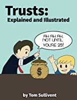Trusts: Explained and Illustrated [並行輸入品]