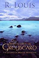 The Adventures of Greybeard: The Legend of the Molihe Mountain
