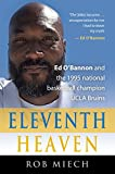 ELEVENTH HEAVEN: Ed O'Bannon and the 1995 National Basketball Champion UCLA Bruins (English Edition)