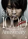 Endless SHOCK 1000th Performance Anniversary 【通常盤】 [DVD]