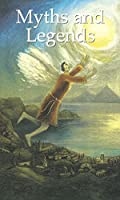 Myths and Legends (NEW LONGMAN LITERATURE 11-14)
