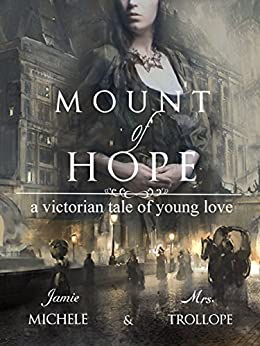 Mount of Hope: A Victorian Tale of Young Love by [Michele, Jamie]