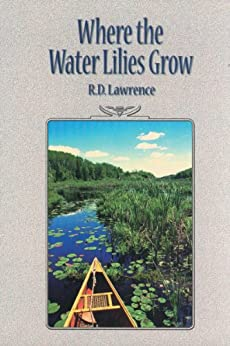 Where the Water Lilies Grow by [Lawrence, R.D.]