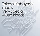 Takeshi Kobayashi meets Very Special Music Bloods 画像