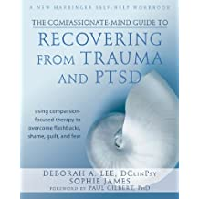 Compassionate-mind Guide To Recovering F