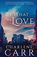By What We Love (A New Start)