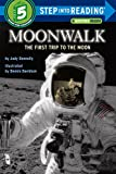 Moonwalk: The First Trip to the Moon (Step-Into-Reading, Step5) 画像