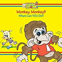 Monkey, Monkey...: What Can You Do?