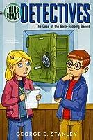 The Case of the Bank-Robbing Bandit (Third-Grade Detectives)