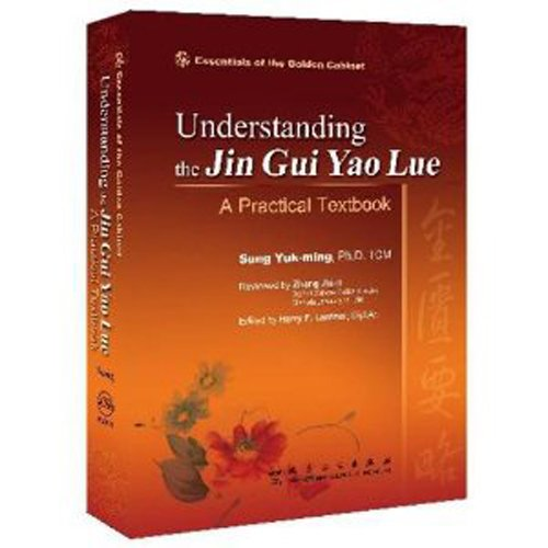 Download Understanding the Jin Gui Yao Lue: A Practical Textbook 7117114053
