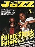 JAZZ JAPAN Vol.5 [雑誌] [雑誌] / ヤマハミュージックメディア (刊)