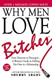 Best Bitchs - Why Men Love Bitches: From Doormat to Dreamgirl―A Review
