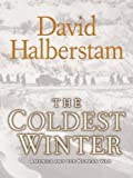 Best アメリカJournalisms - The Coldest Winter: America and the Korean War Review