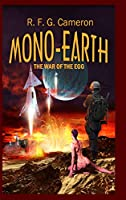 Mono-Earth: The War of the Egg