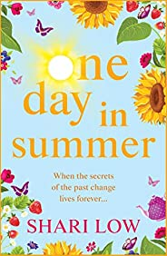 One Day In Summer: The perfect summer read for 2020 from #1 bestseller Shari Low