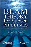 BEAMS Beam Theory for Subsea Pipelines