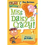 My Weird School #1: Miss Daisy Is Crazy! (My Weird School, 1)