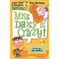 My Weird School #1: Miss Daisy Is Crazy! (My Weird School, 1…