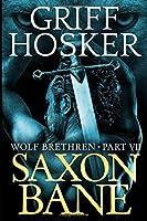 Saxon Bane (Wolf Brethren)
