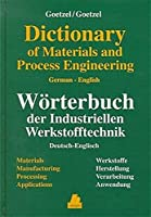 Dictionary of Materials and Process Engineering: Materials, Manufacturing, Processing, Applications