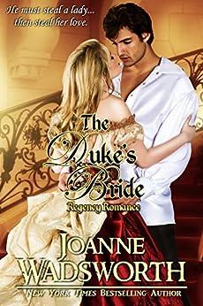The Duke's Bride: Regency Romance (Regency Brides Book 1) by [Wadsworth, Joanne]