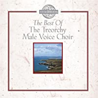 Best of Treorchy Male Voice
