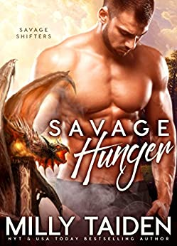 Savage Hunger: BBW Paranormal Shape Shifter Romance (Savage Shifters  Book 3) by [Taiden, Milly]
