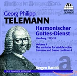 テレマン:音楽による礼拝 第4集:6つのカンタータ (Telemann: Harmonischer Gottes-Dienst, Volume 4)
