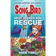 Song Bird: Great Barrier Reef Rescue (4)