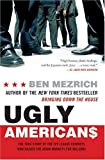 Ugly Americans: The True Story of the Ivy League Cowboys Who Raided the Asian Markets for Millions (English Edition)