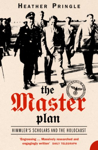 The Master Plan: Himmler's Scholars and the Holocaust (Text Only)